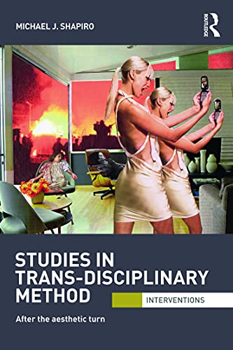 9780415692946: Studies in Trans-Disciplinary Method: After the Aesthetic Turn