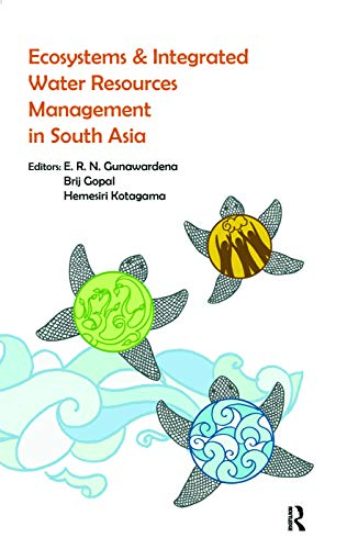 Ecosystems and Integrated Water Resources Management in South Asia: Routledge India