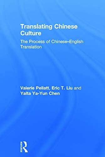 9780415693127: Translating Chinese Culture: The process of Chinese--English translation