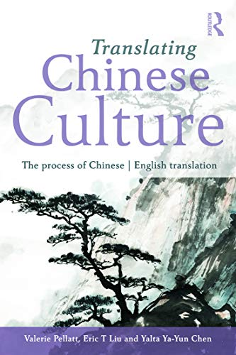 9780415693134: Translating Chinese Culture: The process of Chinese--English translation