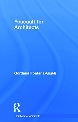 9780415693301: Foucault for Architects