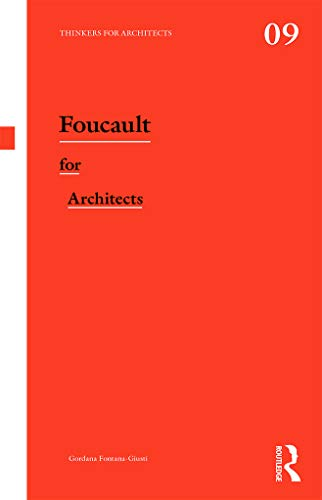 9780415693318: Foucault for Architects