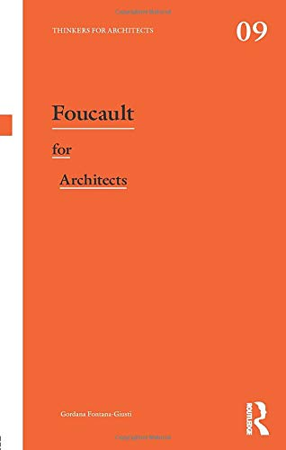 9780415693318: Foucault for Architects (Thinkers for Architects)