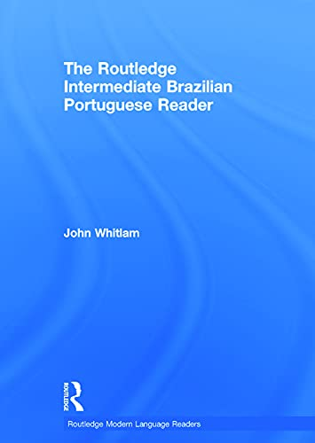 9780415693325: The Routledge Intermediate Brazilian Portuguese Reader (Routledge Modern Language Readers)