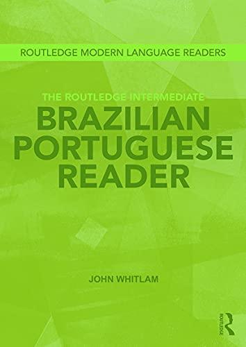9780415693332: The Routledge Intermediate Brazilian Portuguese Reader (Routledge Modern Language Readers)