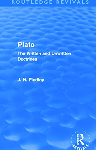 9780415693554: Plato (Routledge Revivals): Plato: The Written and Unwritten Doctrines