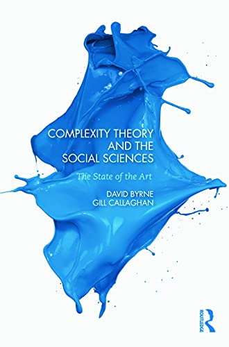 9780415693684: Complexity Theory and the Social Sciences: The state of the art