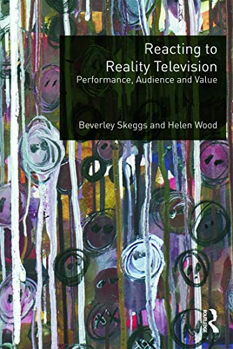 9780415693714: Reacting to Reality Television: Performance, Audience and Value