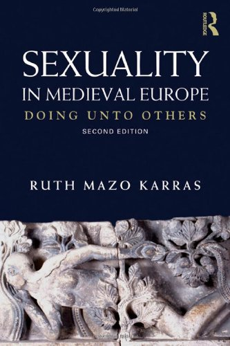 9780415693882: Sexuality in Medieval Europe: Doing Unto Others