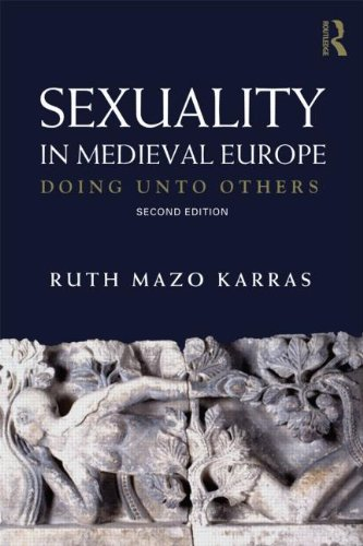 9780415693899: Sexuality in Medieval Europe: Doing Unto Others