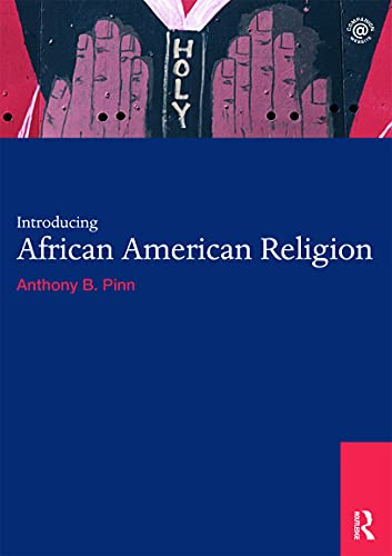 9780415694018: Introducing African American Religion (World Religions)