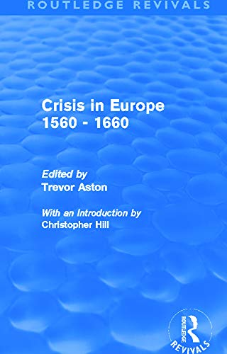 9780415694766: Crisis in Europe 1560 - 1660 (Routledge Revivals)