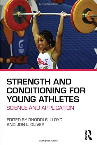 9780415694896: Strength and Conditioning for Young Athletes: Science and application
