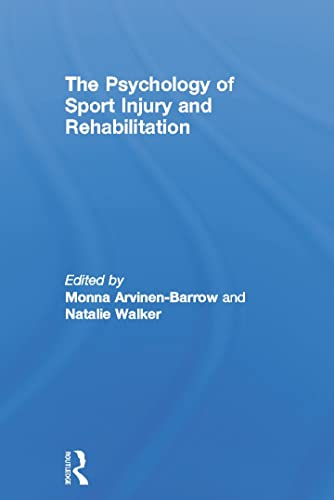 9780415694957: The Psychology of Sport Injury and Rehabilitation
