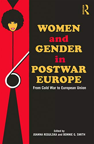 9780415695008: Women and Gender in Postwar Europe: From Cold War to European Union