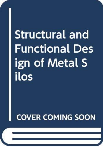 9780415695039: Structural and Functional Design of Metal Silos