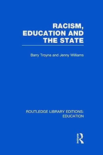 Racism, Education and the State (041569518X) by Troyna, Barry; Williams, Jenny