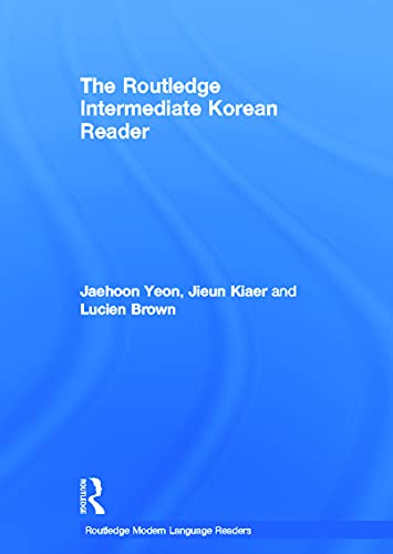 9780415695190: The Routledge Intermediate Korean Reader (Routledge Modern Language Readers)