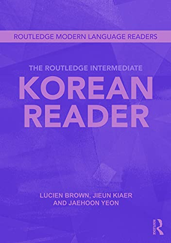 9780415695350: The Routledge Intermediate Korean Reader (Routledge Modern Language Readers)