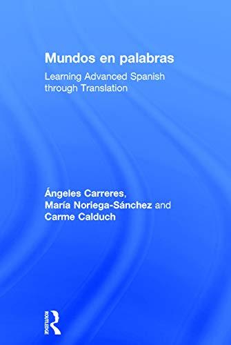 9780415695367: Dicho de otro modo: curso avanzado de traducción del inglés al español