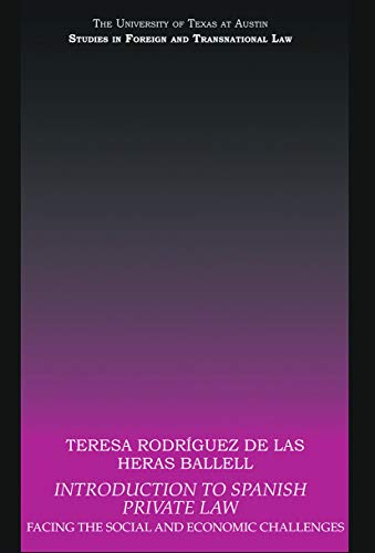 9780415695633: Introduction to Spanish Private Law: Facing the Social and Economic Challenges (Ut Austin Studies in Foreign a)