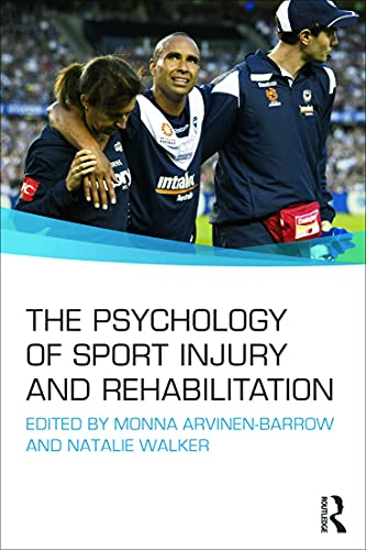 9780415695893: The Psychology of Sport Injury and Rehabilitation
