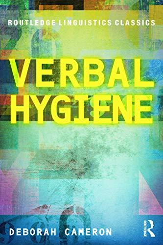 9780415696005: Verbal Hygiene (Routledge Linguistics Classics)