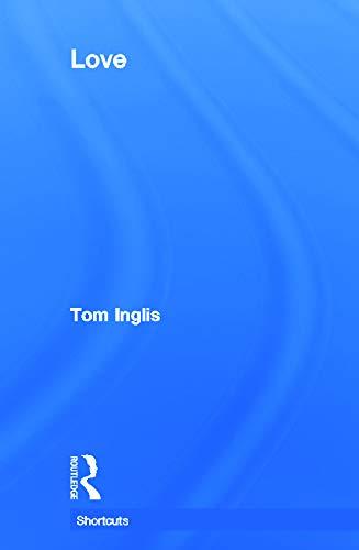 Love (Shortcuts): Inglis, Tom
