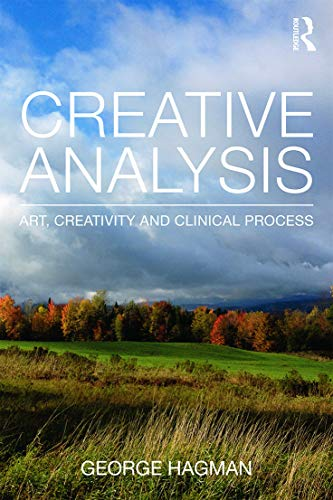 9780415696272: Creative Analysis: Art, creativity and clinical process (Psychoanalytic Inquiry Book Series)