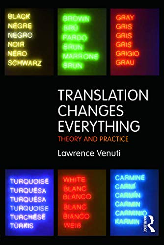 9780415696296: Translation Changes Everything: Theory and Practice