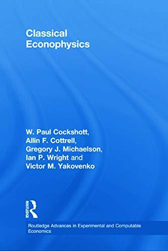 9780415696463: Classical Econophysics