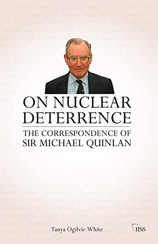 9780415696500: On Nuclear Deterrence: The Correspondence of Sir Michael Quinlan (Adelphi series)