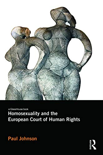 9780415696579: Homosexuality and the European Court of Human Rights