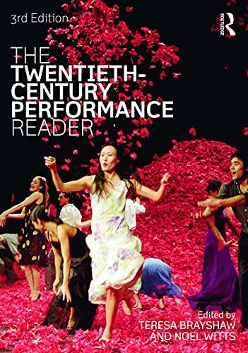 The Twentieth-Century Performance Reader: Teresa Brayshaw, Noel Witts