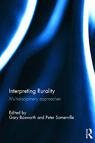 9780415696722: Interpreting Rurality: Multidisciplinary Approaches (Regions and Cities)