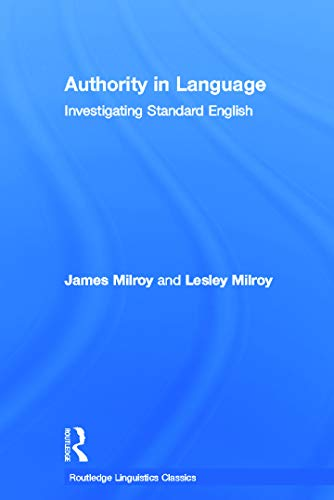9780415696821: Authority in Language: Investigating Standard English