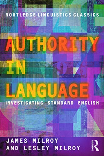 9780415696838: Authority in Language: Investigating Standard English