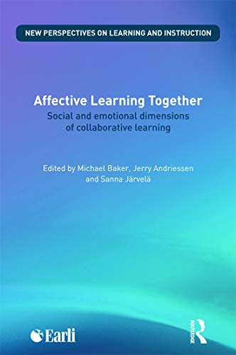 9780415696883: Affective Learning Together: Social and emotional dimensions of collaborative learning (New Perspectives on Learning and Instruction)