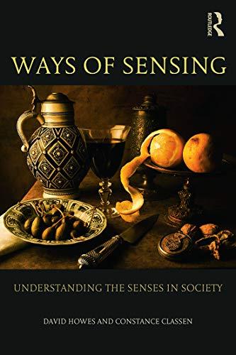 9780415697156: Ways of Sensing: Understanding the Senses In Society