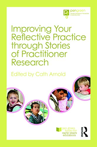 Improving Your Reflective Practice through Stories of