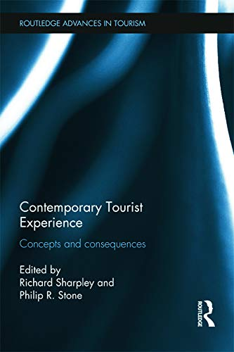 9780415697422: Contemporary Tourist Experience: Concepts and Consequences (Advances in Tourism)