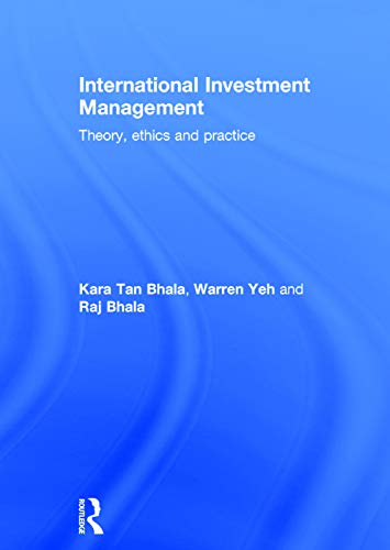 9780415697521: International Investment Management: Theory, Ethics and Practice
