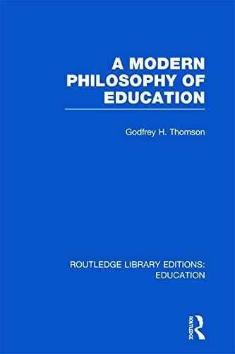 9780415697705: A Modern Philosophy of Education (RLE Edu K)