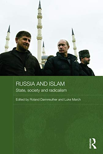 Russia and Islam: Dannreuther, Roland (EDT)/