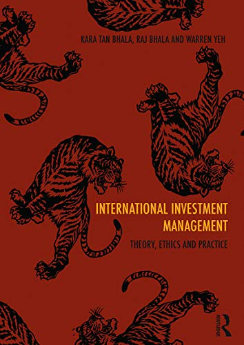 9780415698146: International Investment Management: Theory, Ethics and Practice
