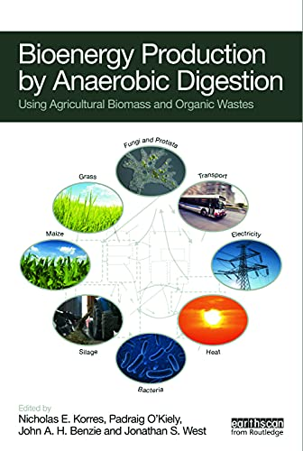 9780415698405: Bioenergy Production by Anaerobic Digestion: Using Agricultural Biomass and Organic Wastes (Routledge Studies in Bioenergy)