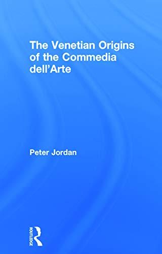 9780415698757: The Venetian Origins of the Commedia dell'Arte