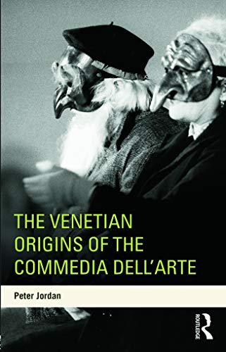 9780415698764: The Venetian Origins of the Commedia dell'Arte