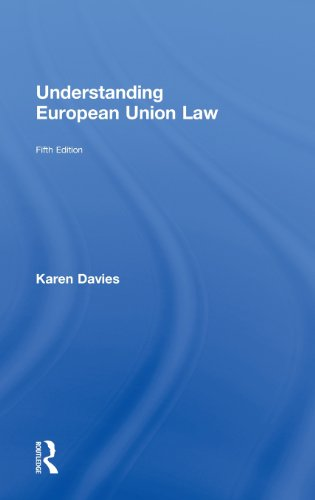 9780415699020: Understanding European Union Law