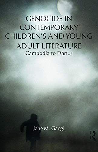 9780415699082: Genocide in Contemporary Children's and Young Adult Literature: Cambodia to Darfur (Children's Literature and Culture)